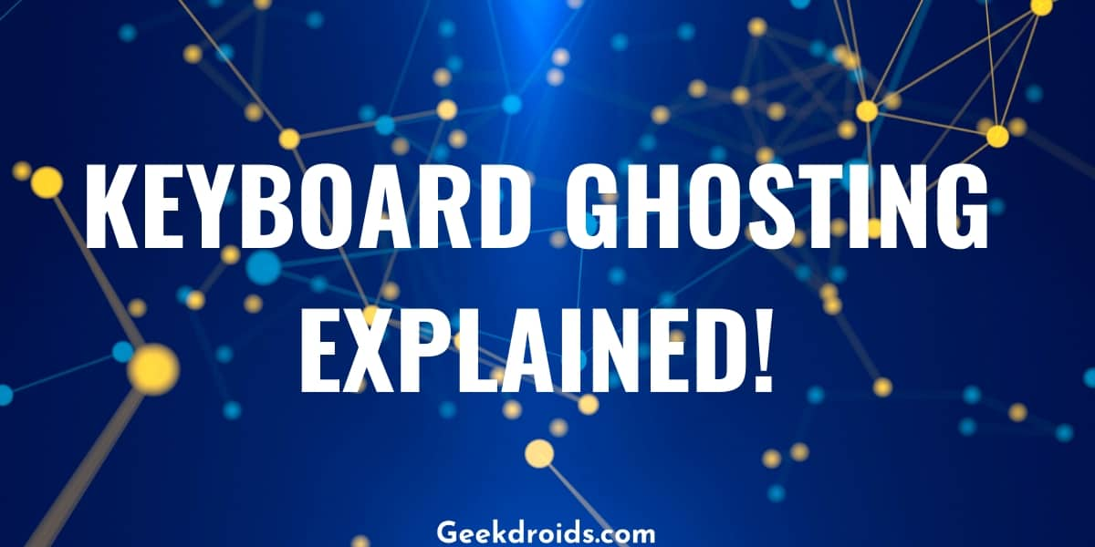 keyboard_ghosting_explained_featured_img