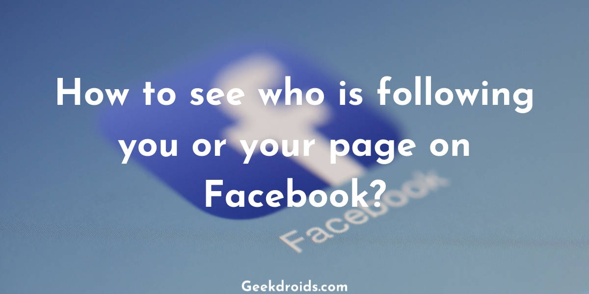 how-to-see-followers-on-facebook_featured_img