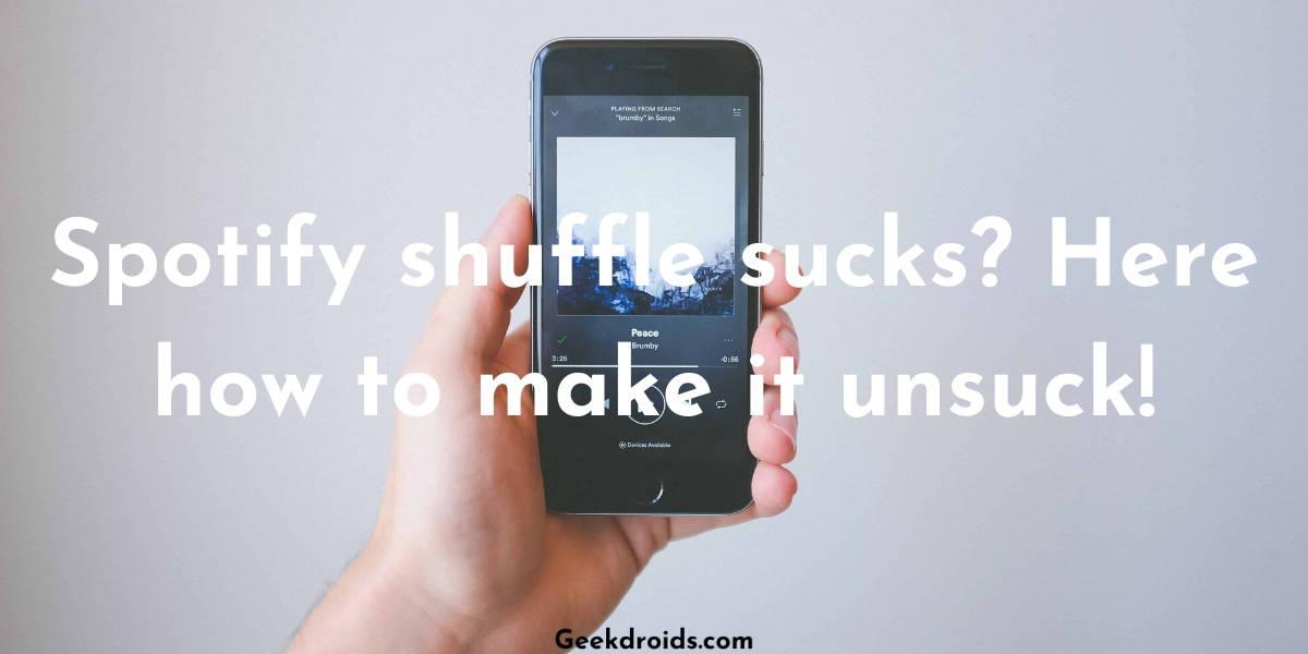 spotify_shuffle_sucks_featured_img