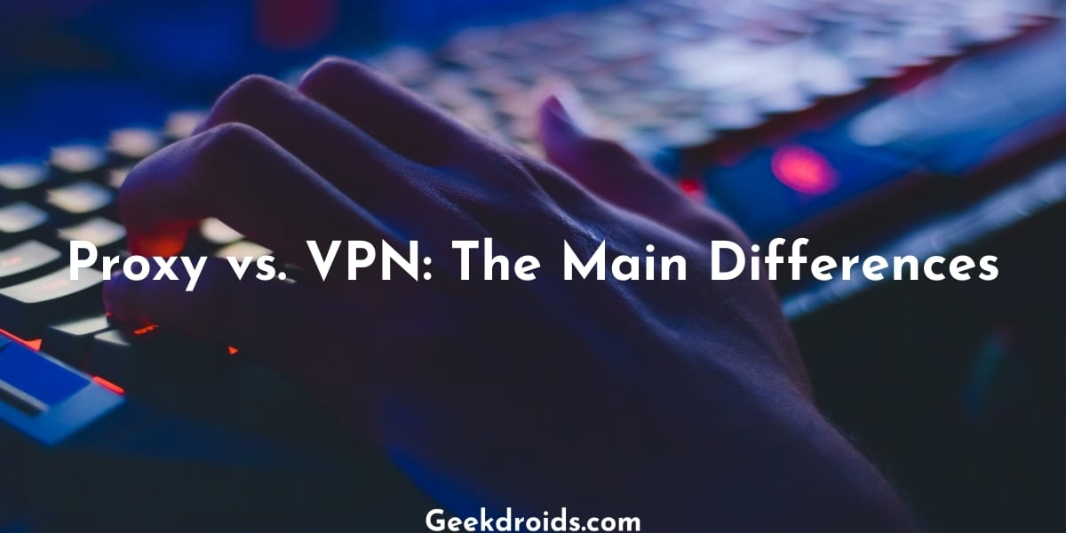 proxy_vs_vpn_featured_img