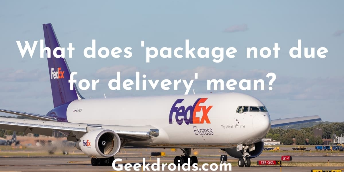 package_not_due_for_delivery_featured_img